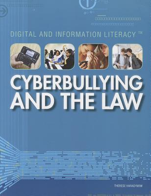 Cyberbullying and the Law By Harasymiw, Therese